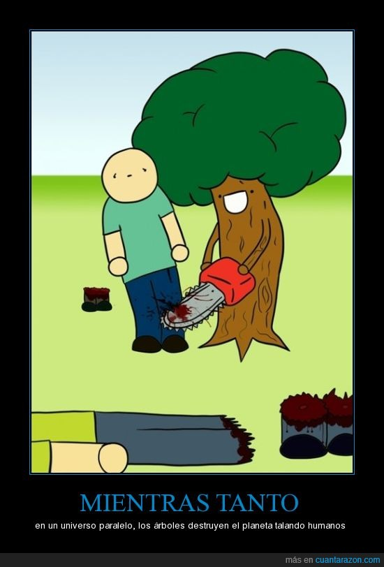 árbol,destruir,humano,paralelo,planeta,talar,universo