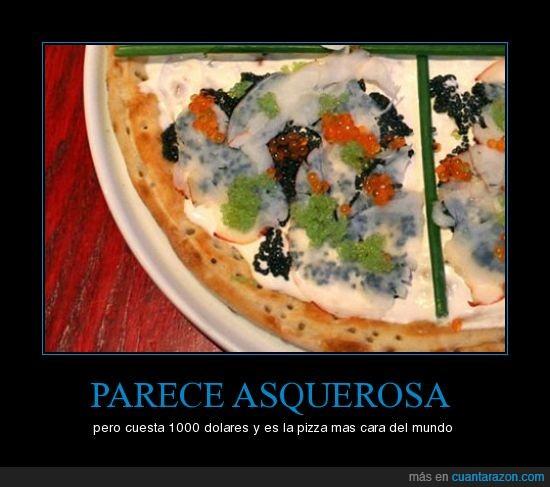 asquerosa,cara,caviar,dolares,mundo,pizza,record