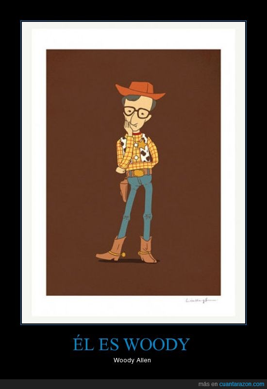 toy story,woody,woody allen