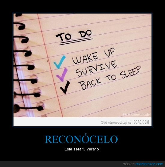 back to sleep,levantarse,sobrevivir,survive,verano,volver a dormir,wake up