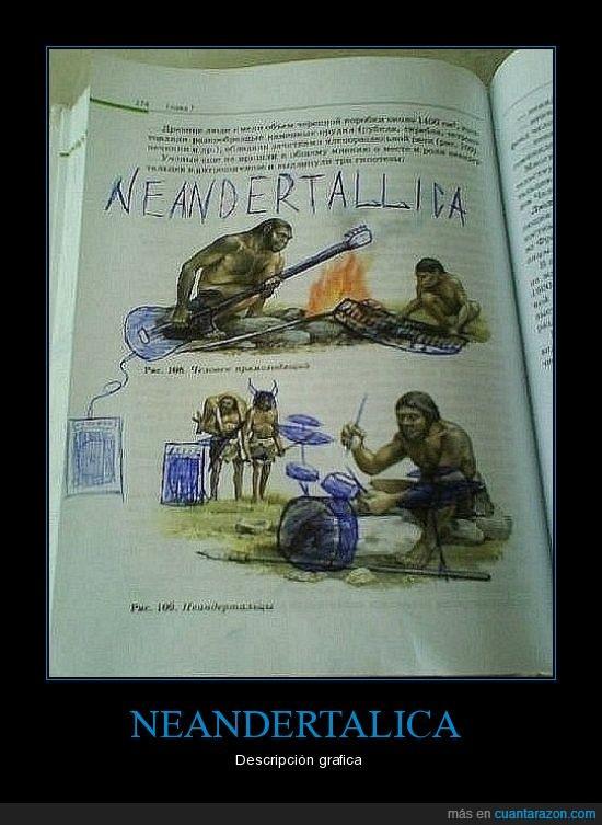 metalica,neandertales
