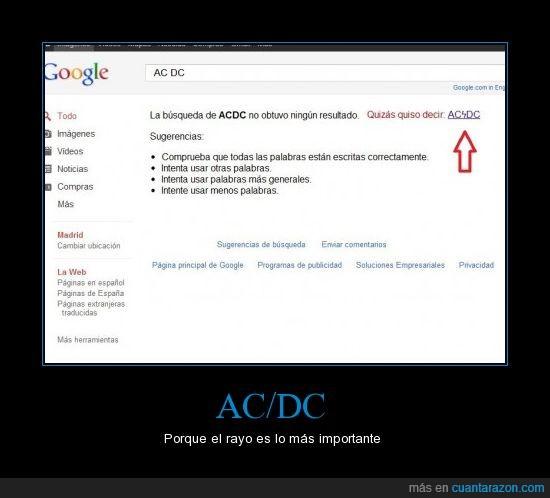 AC DC,fail,google,rock