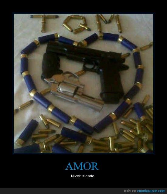 amor,balas,pistola,sicario,tqm