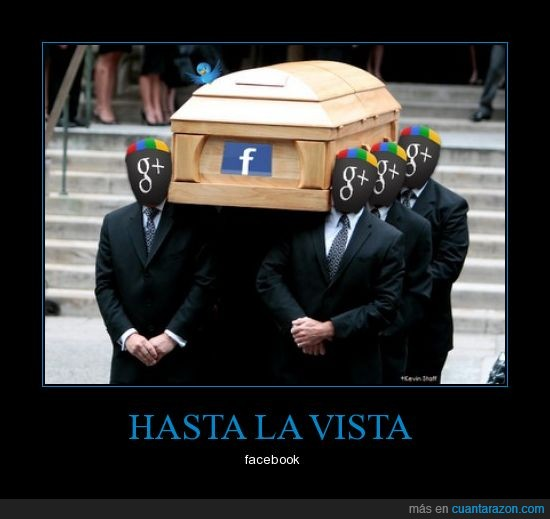 facebook,hasta la vista,plus