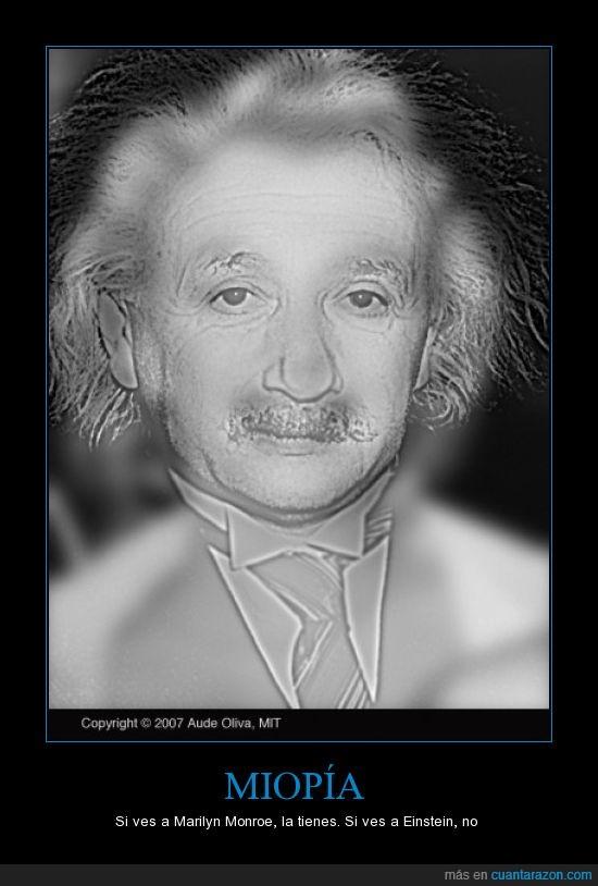 Albert,Einstein,Marilyn,Miopía,Monroe