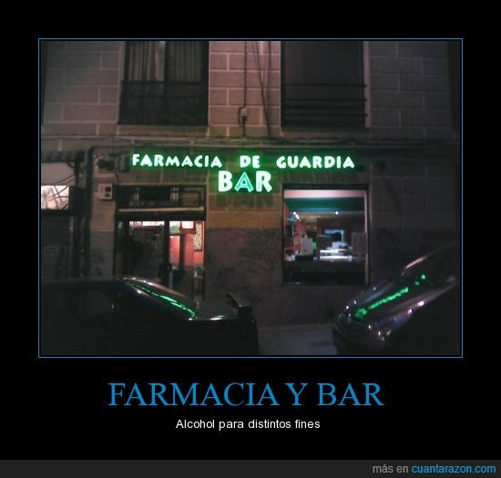 alcohol,bar,farmacia,ironia,pedo