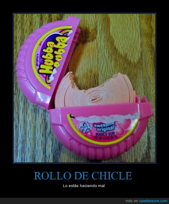 bubblegum,chicle,fail,rollo