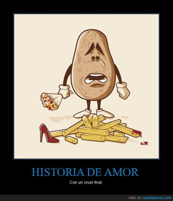 Amor,Decepcion,Patatas