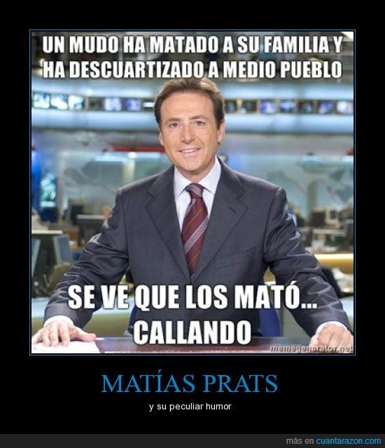 humor,Matías Prats,peculiar