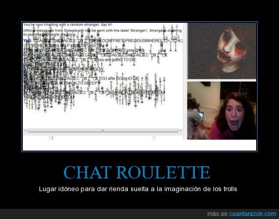 chat roulette,miedo,susto