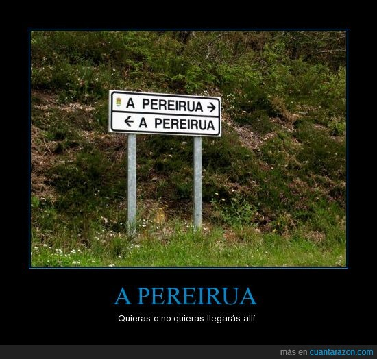 a pereirua,cartel,gallegos,señalización,wtf