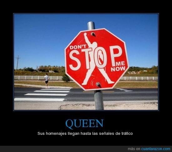 queen,señales de trafico,stop