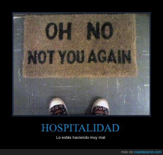 alfombra,bienvenida,casa,entrada,no tu otra vez,Oh no