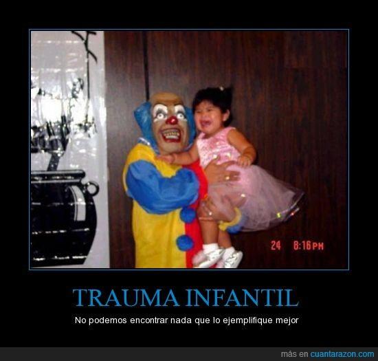 bebé,descripción,estupor,gráfica,infantil,miedo,niña,payaso,terrorífico,trauma