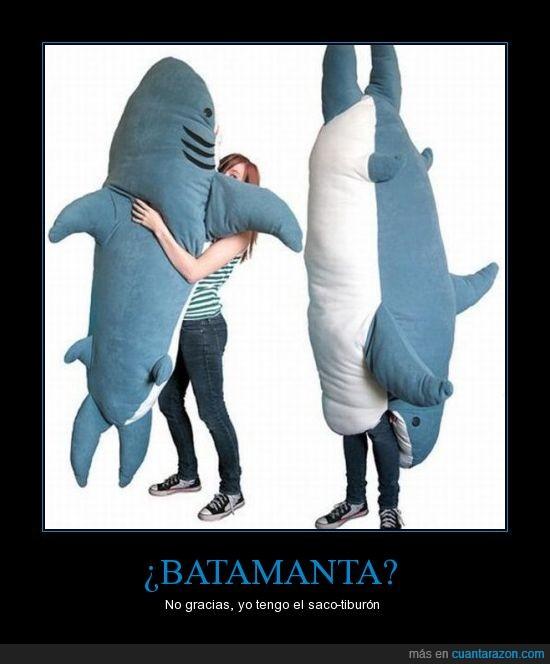 batamanta,chorrada,friki,saco-tiburón