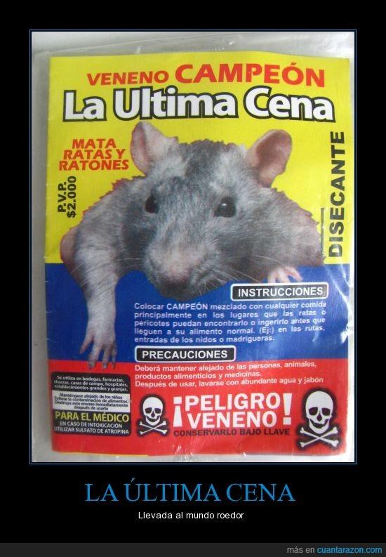 peligro,rata,ultima cena,veneno