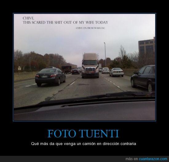 camión,dirección,direccion contraria,foto tuenti