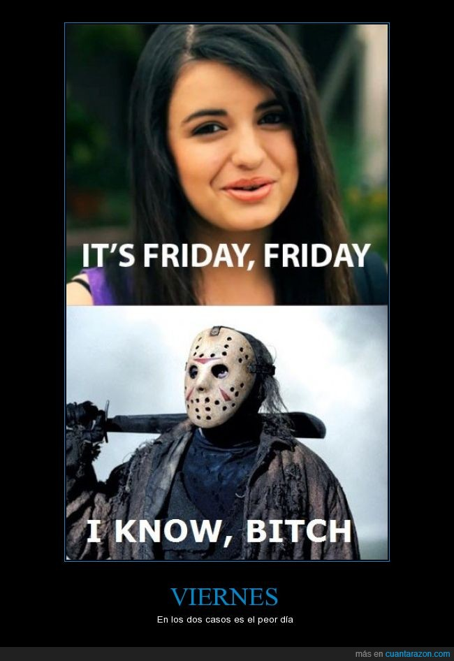 friday,jason x,rebecca black