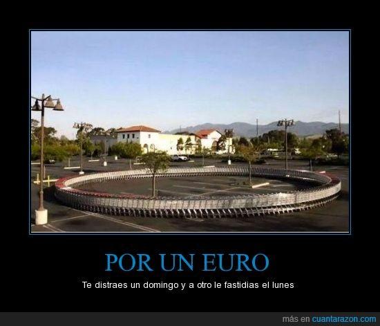 Bucle,Carro,Domingo,Euro,Lunes,Supermercado,Troll