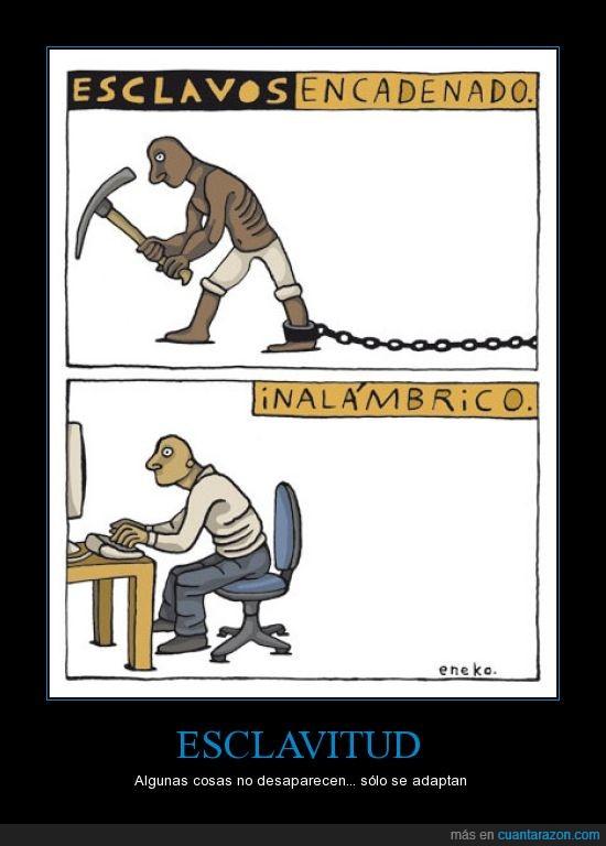 esclavitud,inalamabrico,internet,ordenador,wifi