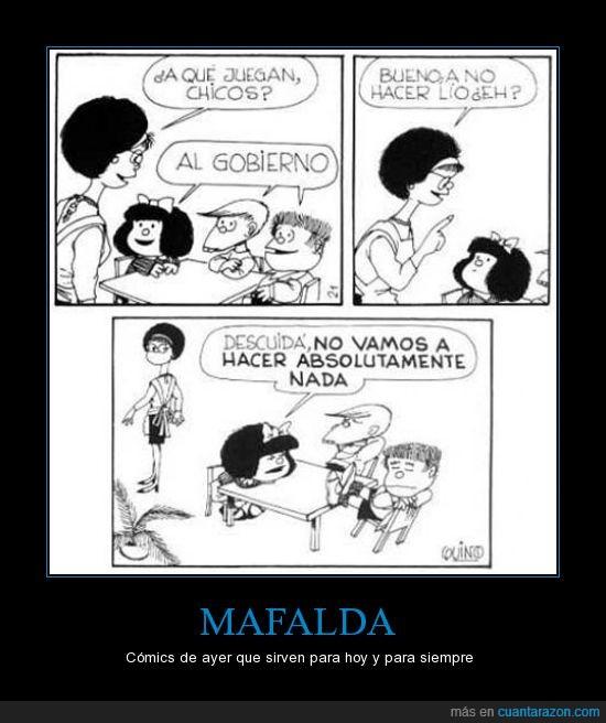 gobierno,hacer nada,mafalda