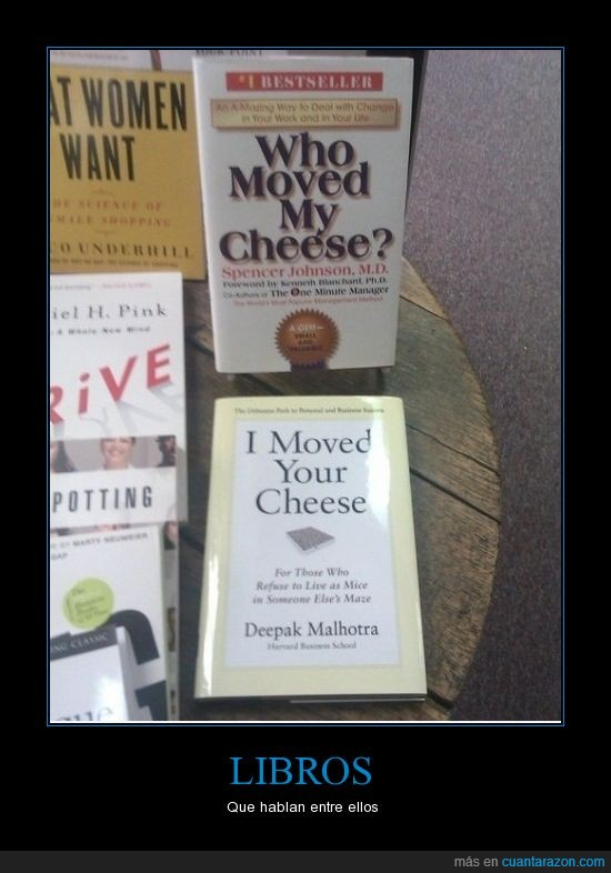 hablan,I moved your cheese,libro,Who moved my cheese