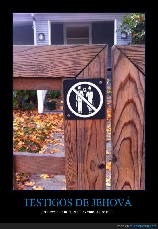 cartel,entrada,prohibido,religión,testigos de jehova