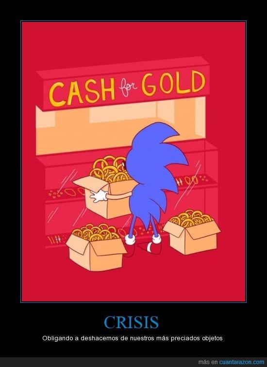 Crisis,Dinero,Oro,Sonic