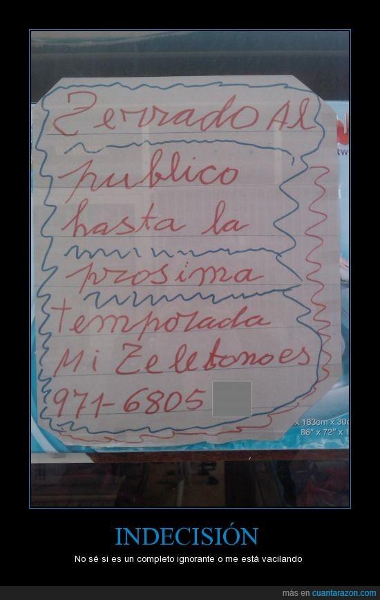 cartel,cerrado,errores,ortografía,proxima,publico,telefono,temporada