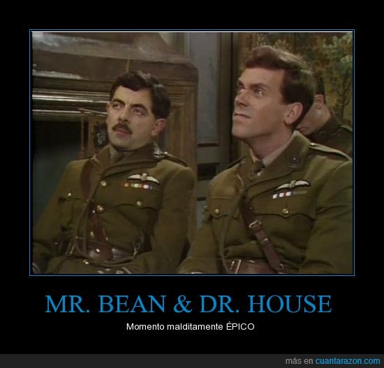 atkinson,awesome,epic,epico,house,hugh laurie,Mr bean