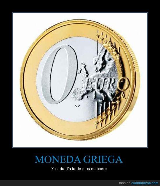 @fullanitodetall,economía,euro,grecia,moneda,zero