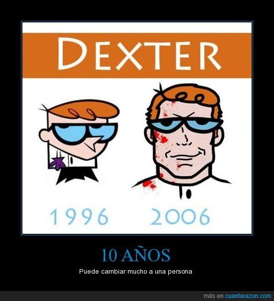 años,Dexter,serie
