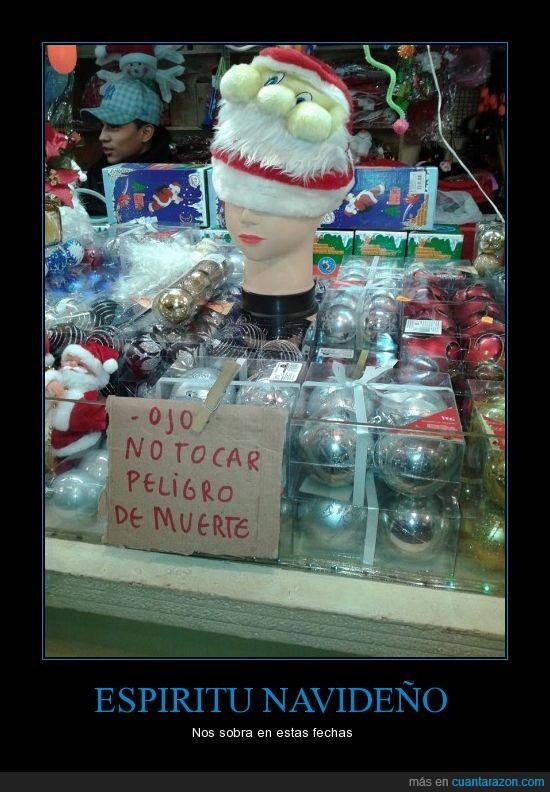 espiritu navideño,navidad,no tocar,peligro de muerte