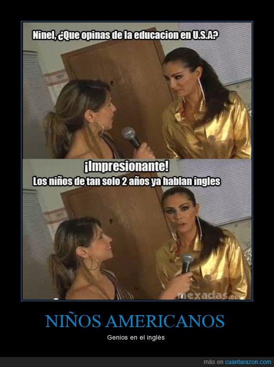 America,Conde,Entrevista,Famosa,Ingles,Ninel,niños,Tonta