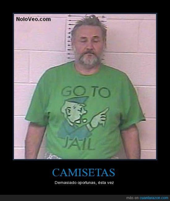 acusado,camisetas,cárcel,casualidad,oportuno,prisión