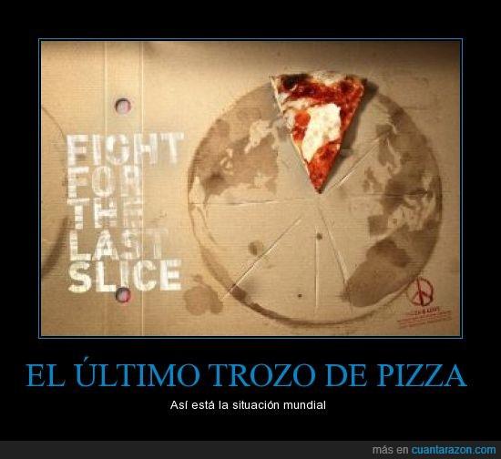economia,fight,pizza,trozo