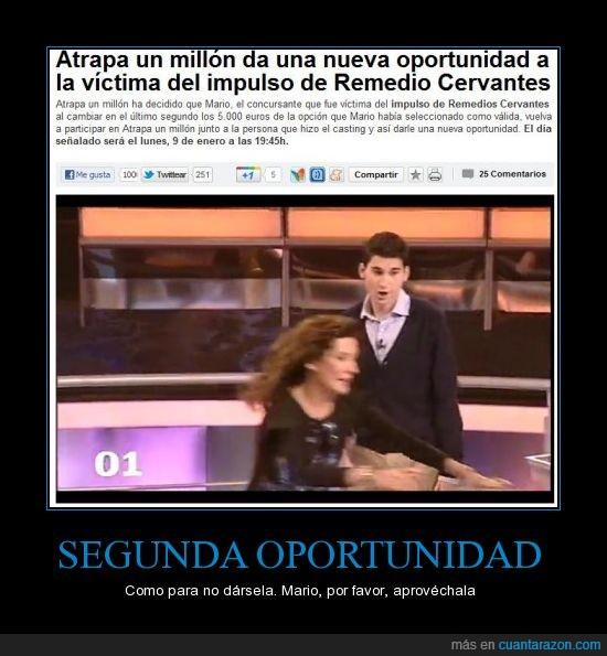 5000 euros,atrapa,atrapa un millón,Cervantes,fail,Mario,millón,oportunidad,Remedio,Remedio Cervantes,segunda