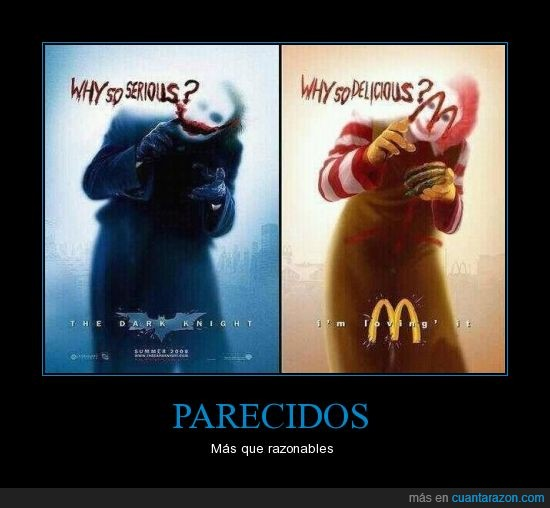 Batman,I'm loving' it,Joker,McDonald,Parecidos razonables,The Dark Knight,Why so comida basura?,Why so serious?