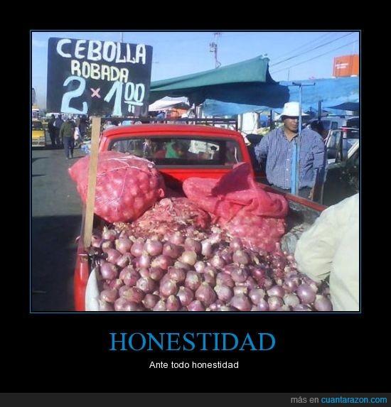 cartel,cebolla,honesto,oferta,robada,vendedor
