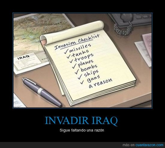 check,invadir iraq,lista,razon