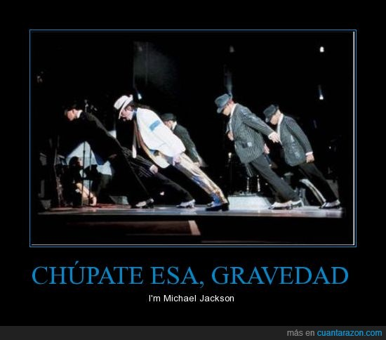 gravity,michael jackson