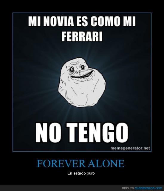 ferrari,forever alone,solo