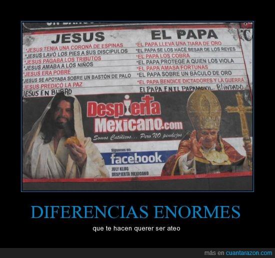 ateos,diferencias,incongruencia,jesus,papa