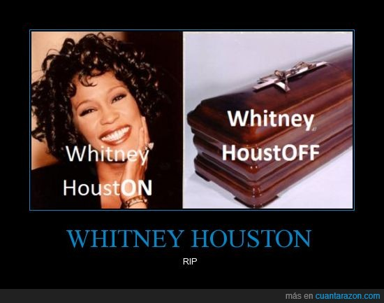 off,on,WHITNEY HOUSTON