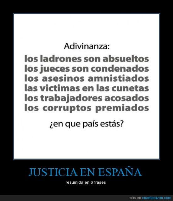 adivinanza,asesinos,corruptos,españa,jueces,justicia,ladrones,país,trabajadores,víctimas