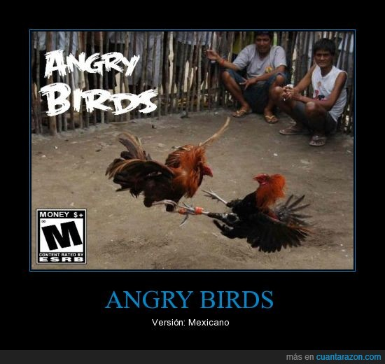 angry birds,ataque,gallina,gallo,juego,mexico,pelea,sin animo de ofender