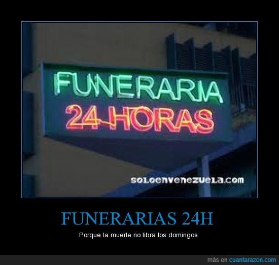 24 h,funeraria,muertes,todo el día