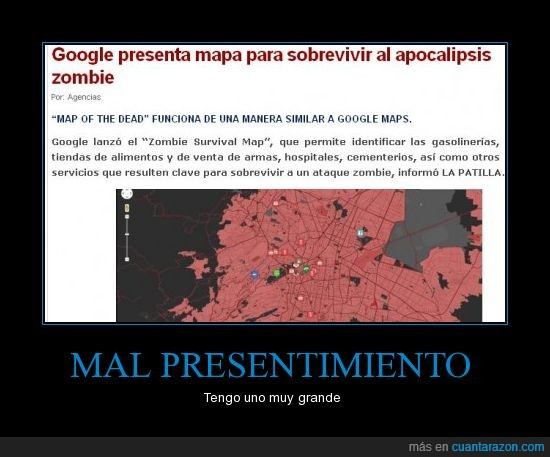 apocalipsis,fin mundo,google maps,zombie