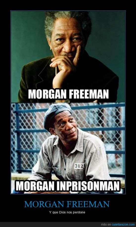 inglés,Morgan Freeman,Morgan Inprisonman,Off,On