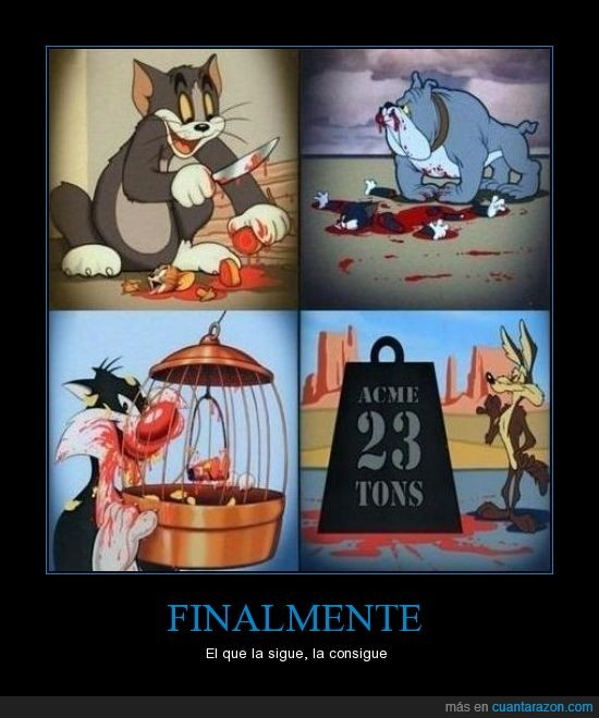 bulldog,correcaminos,coyote,jerry,piolin,silvestre,tom
